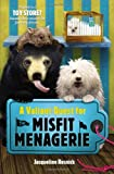 A Valiant Quest for the Misfit Menagerie by…