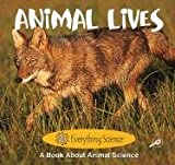 Freeman, Marcia S.: Animal Lives (Readers for Writers)