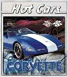 Corvette (Hot Cars) by Lee Stacy