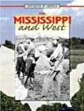 Thompson, Linda: The Mississippi And The West
