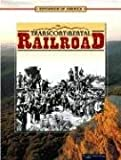 Linda Thompson: The Transcontinental Railroad (Expansion of America)