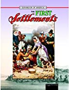 The First Settlements by Linda Thompson