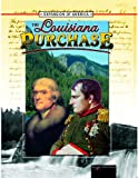Thompson, Linda: The Louisiana Purchase (Expansion of America II)