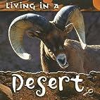 Living in a Desert (Animal Habitats…