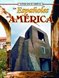 Linda Thompson: Los Espanoles En America (La Expansion De America/the Expansion of America) (Spanish Edition)