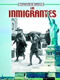 Thompson, Linda: Los Inmigrantes/ Immigrants