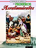 Thompson, Linda: Los Primeros Asentamientos: The First Settlements (La Expansion De America/the Expansion of America) (Spanish Edition)