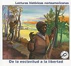 De La Esclavitud a la Libertad by Melinda…