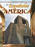 Thompson, Linda: Los Espanoles en America (Expansion de America) (Spanish Edition)