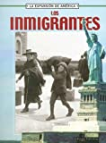 Thompson, Linda: Los Inmigrantes (Expansion de America) (Spanish Edition)