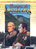 Thompson, Linda: La Compra de Louisiana (La Expansion de America II (the Expansion of America II)) (Spanish Edition)