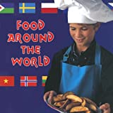 A. R. Schaefer: Food Around the World (Learning Languages)