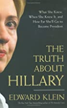 The Truth About Hillary: What She Knew, When…