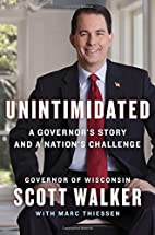 Unintimidated: A Governor's Story and a…