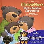 CHRISTOPHER'S NIGHT AT GRANDMA AND GRANDPA'S…