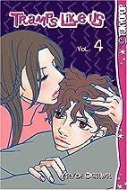 Tramps Like Us Vol. 4 by Yayoi Ogawa