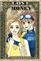 Love or Money, Volume 1 by Sang-Eun Lee