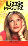Bargiel, Jeremy J.: Lizzie McGuire Cine-Manga Volume 12: Random Acts of Miranda & Between a Rock and