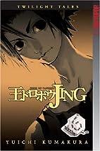 Jing: King of Bandits--Twilight Tales Volume…