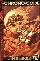 Chrono Code Volume 2 by Eui-Cheol Shin