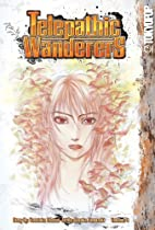 Telepathic Wanderers Volume 4 by Yasutaka…