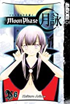 Tsukuyomi: Moon Phase, Volume 6 by Arima…