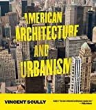 Scully, Vincent: American Architecture and Urbanism