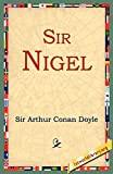 Doyle, Arthur Conan: Sir Nigel