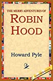 Pyle, Howard: The Merry Adventures of Robin Hood