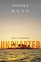 Uncharted by Angela Hunt
