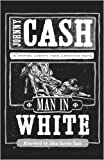 Cash, Johnny: Man in White