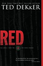 Red (The Circle Series) by Ted Dekker