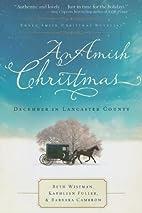 An Amish Christmas: A Choice to Forgive/A…