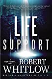 Whitlow, Robert: Life Support (An Alexia Lindale Novel)