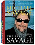 Savage, Michael: The Essential Savage (Box Set): The Savage Nation; The Enemy Within; Liberalism Is a Mental Disorder