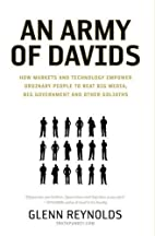 An Army of Davids: How Markets and…