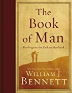 The Book of Man: Readings on the Path to…