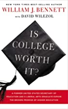 Is College Worth It?: A Former United States…