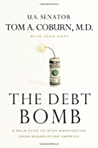 The Debt Bomb: A Bold Plan to Stop…