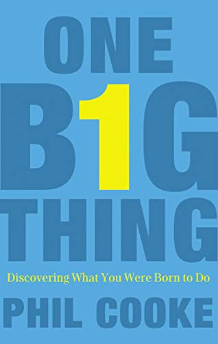 one-big-thing-discovering-what-you-were-born-to-do