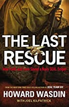 The Last Rescue: How Faith and Love Saved a…
