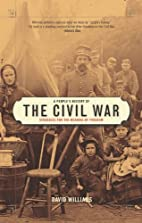 A People's History of the Civil War:…