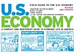 Heintz, James: Field Guide to the U.S. Economy: A Compact And Irreverent Guide to Ecnomic Life in America