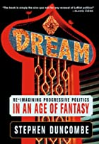 Dream: Re-imagining Progressive Politics in…