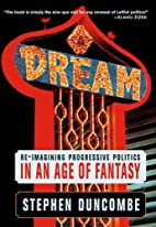 Dream: Re-imagining Progressive Politics in…