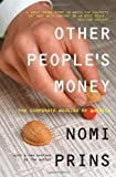 Nomi Prins: Other People's Money: The Corporate Mugging of America