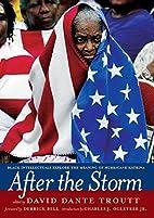 After the Storm: Black Intellectuals Explore…