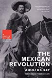 Gilly, Adolfo: Mexican Revolution: A People's History