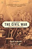 Williams, David: A People's History of the Civil War: Struggles for the Meaning of Freedom