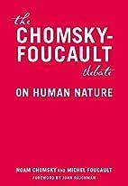 The Chomsky-Foucault debate : on human…